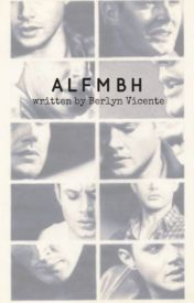 ALFMBH [AVAILABLE ON SOFTCOPIES] by BerlynVicente