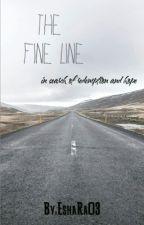 The Fine Line by EshaRa03