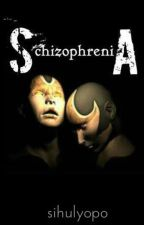Schizophrenia by sihulyopo