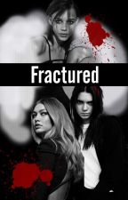 Fractured (kendall jenner x gigi hadid) by TheFantasyFactory
