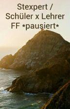 Stexpert / Schüler x Lehrer FF *pausiert* by xKatzecchi
