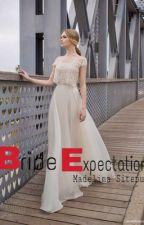 Bride Expectation by madelinasitepu04_