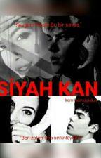 Siyah Kan by jsvfcsmj