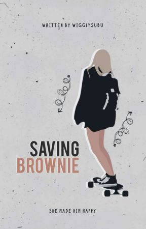 Saving Brownie [Billionaire Undercover Story] by wigglysubu