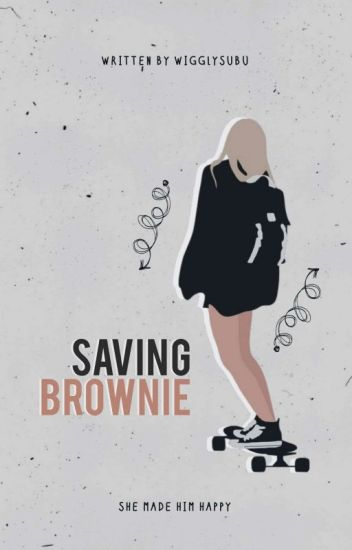 Saving Brownie [Billionaire Completed Story]✔