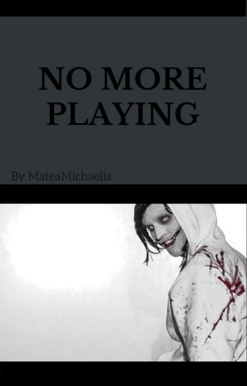 No More Playing [Book 3]