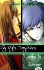 My Ugly Boyfriend by Danica by LoveOurBlogPost