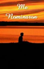 Me Nominaron  by MaluUniverse