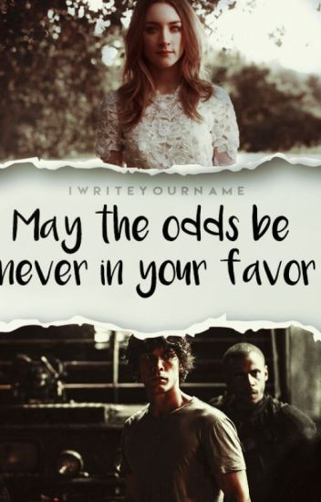 May the odds be never in your favor ▹HG