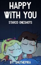 Happy with You || Starco Oneshots by Pikathecartoonist