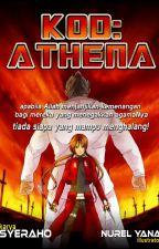 KOD : ATHENA (Cerpen) by SyahiraHozami