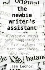 the newbie writer's assistant by TamLeonor