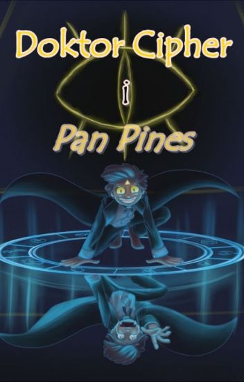 Doktor Cipher i Pan Pines