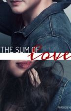 The Sum of Love  by RM020316