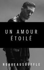 Un amour étoilé by NouveauSouffle