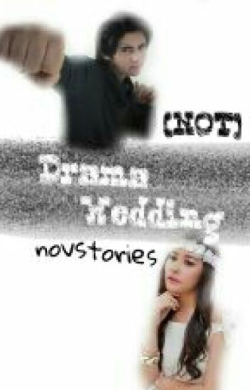 [Not] Drama Wedding