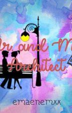 Mr. and Mrs. Architect by emaenemxx