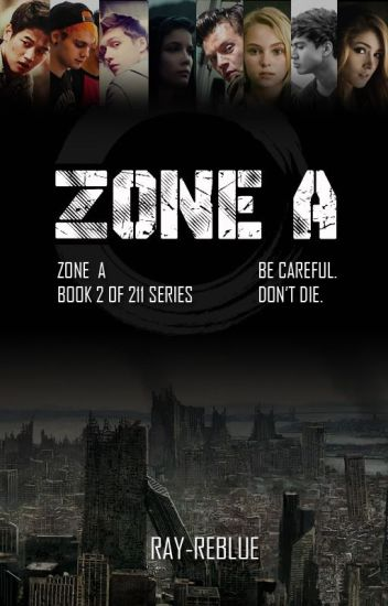 ZONE A (BOOK 2 OF 211 SERIES)