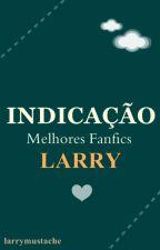 Indicação Melhores Fanfics Larry by larrymustache