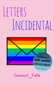 Letters Incidental by Coconut_Fella