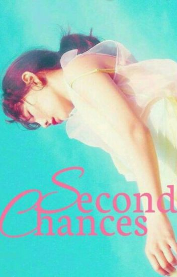 Second Chances ( BaekYeon: Book 2)