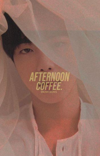 afternoon coffee | karmagisa