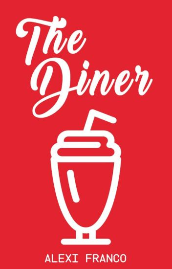 The Diner (ON HOLD)