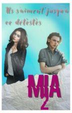 Mia {Tome 2} by Mxxanon