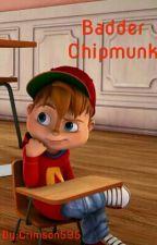 Badder Chipmunk 2 by Crimson595
