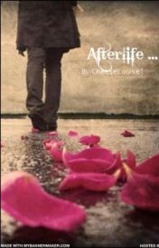 Afterlife by CheeseLouise1