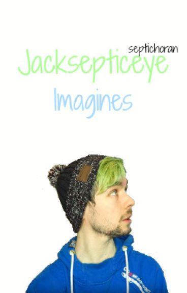 Jacksepticeye Imagines