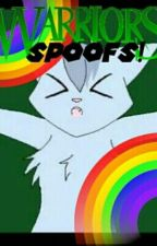 Warrior Cat Spoofs!! by WarriorsOfDreamClan_