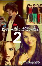 Love Without Bordes 2: Один на Один. by MalikHsHn
