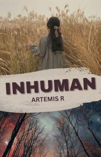 Inhuman [Complete]