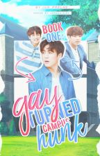 [Book One] Gay Turned Campus Hunk [EXO KAI KRIS SEHUN SUHO] by Jun_Prelhe