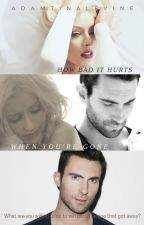 How Bad It Hurts When You're Gone // ON HOLD by adamtinalevine