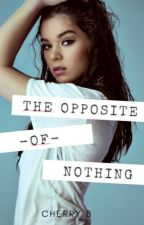 The Opposite Of Nothing |HS| |SHOOT| by _Harrybae_