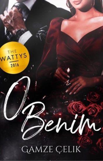 O BENİM |Wattys2016 KAZANANI