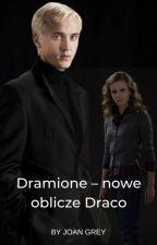 Dramione - Nowe oblicze Draco. ✔ by pannasiaxd