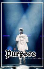 Purpose by CryJaureguisz