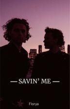 Savin' Me (Lashton) by PowaaBanana