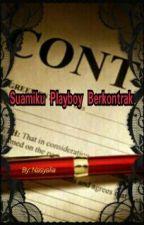 Suamiku Playboy Berkontrak by Nasyalia