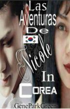 Las Aventuras De Nicole In Corea©  by Genesis_gmp