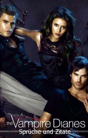 Vampire Diaries Sprüche und Zitate 2   #153   Wattpad