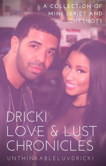 Dricki Love & Lust Chronicles