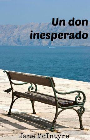 Un don inesperado by JaneMcIntyre