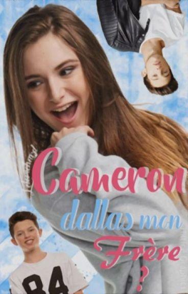 Cameron Dallas mon frère?