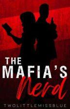 The Mafia's Nerd by TwoLittleMissBlue
