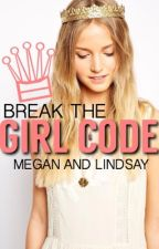 Break the Girl Code (Book #1 in the Royals Series) by Crystalexx