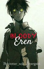 || Bloody Eren || by potter_snk_divergent